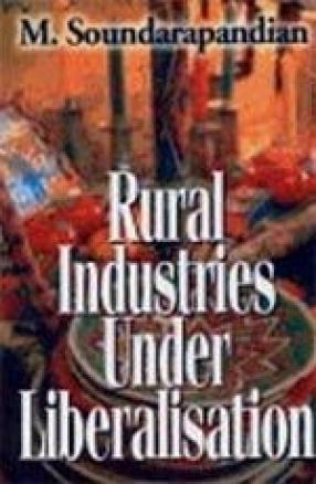Rural Industries Under Liberalisation