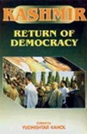 Kashmir: Return of Democracy