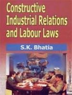 Constructive Industrial Relations and Labour Laws