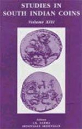 Studies in South Indian Coins, Volume XIII