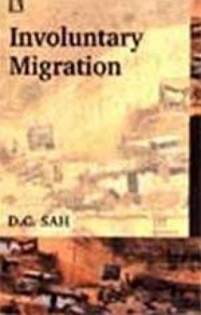 Involuntary Migration: Evidence from Sardar Sarovar Project