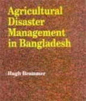 Agricultural Disaster Management in Bangladesh