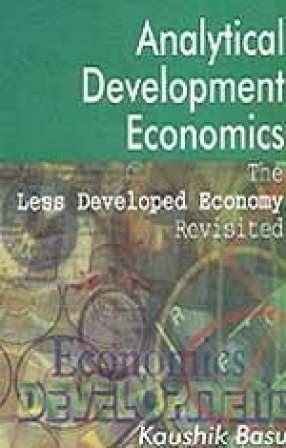 Analytical Development Economics: The Less Developed Economy Revisited