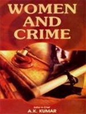 Women and Crime (In 2 Vols.)