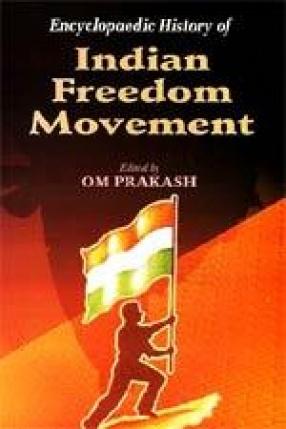 Encyclopaedic History of Indian Freedom Movement  (Volume 12-21)