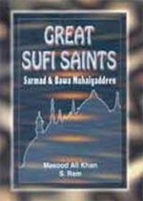 Great Sufi Saints: Sarmad & Bawa Muhaiyaddeen