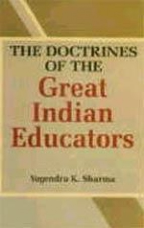 The Doctrines of the Great Indian Educators