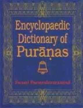Encyclopaedic Dictionary of Puranas (In 5 Volumes)