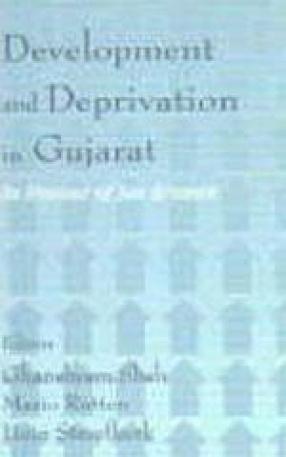 Development and Deprivation in Gujarat: In Honour of Jan Breman