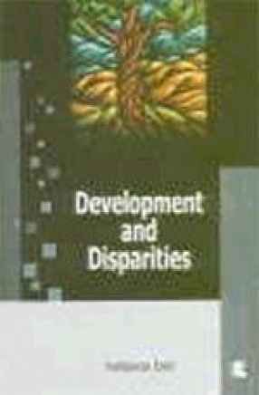 Development and Disparities: Experiences from Southern India