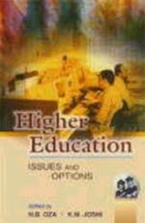 Higher Education: Issues & Options