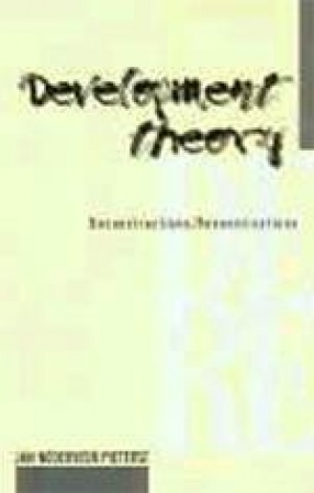 Development Theory: Deconstructions, Reconstructions