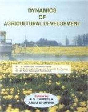Dynamics of Agricultural Development (In 3 Vols.)