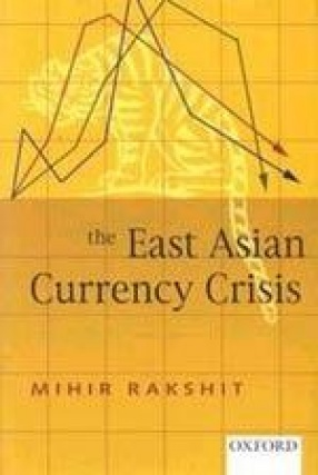 The East Asian Currency Crisis