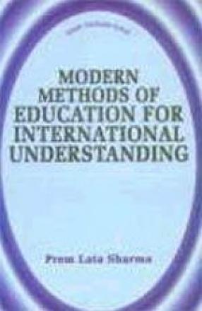 Modern Methods of Education for International Understanding