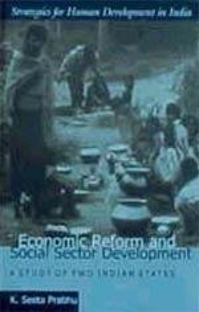Economic Reform and Social Sector Development: A Study of Two Indian States (Volume 3)