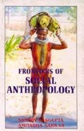 Frontiers of Social Anthropology