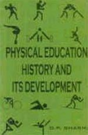 Physical Education: History and its Developments