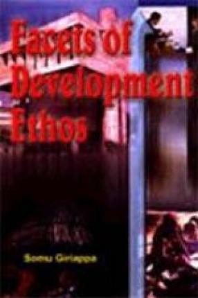 Facets of Development Ethos