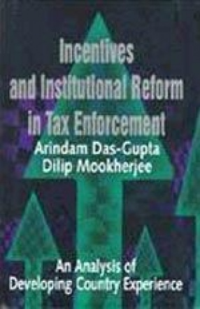 Incentives and Institutional Reform in Tax Enforcement