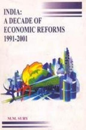 India: A Decade of Economic Reforms 1991-2001