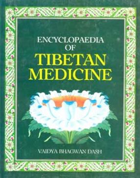 Encyclopaedia of Tibetan Medicine (In 6 Volumes)