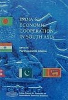 India and Economic Cooperation in South Asia