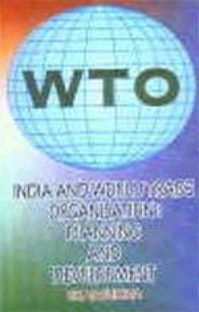 India and World Trade Organisation: Planning and Development