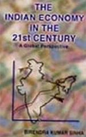 The Indian Economy in the 21st Century: A Global Perspective