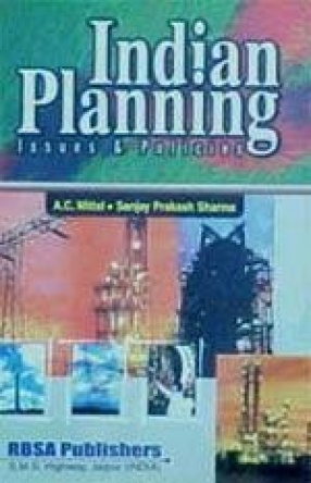 Indian Planning: Issues and Policies