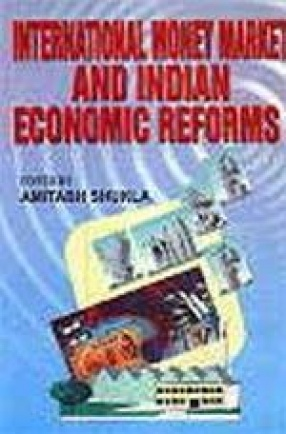 International Money Market and Indian Economic Reforms