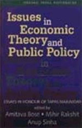 Issues in Economic Theory and Public Policy: Essays in Honour of Professor Tapas Majumdar