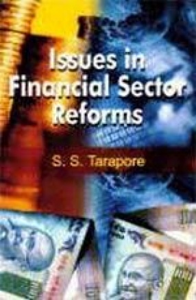 Issues in Financial Sector Reforms