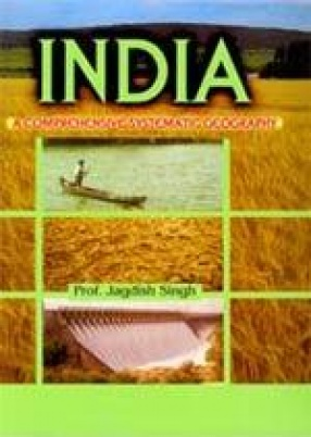 India: A Comprehensive Systematic Geography