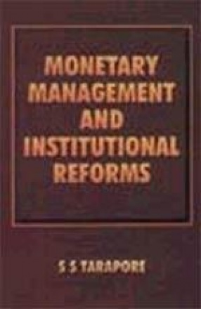 Monetary Management and Institutional Reforms