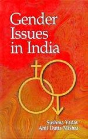 Gender Issues in India: Some Reflections