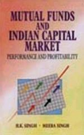 Mutual Funds and Indian Capital Market: Performance and Profitability