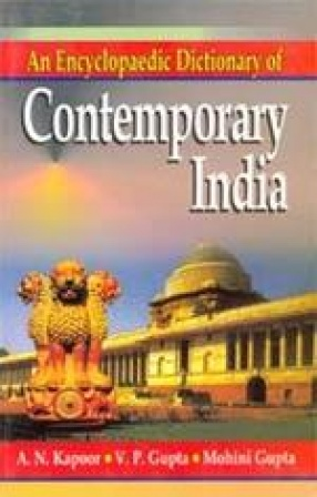 An Encyclopaedic Dictionary of Cotemporary India (1947-2002)