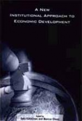 A New Institutional Approach to Economic Development