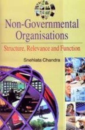 Non-Governmental Organisations: Structure, Relevance and Function