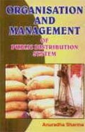 Organisation and Management of Public Distribution System