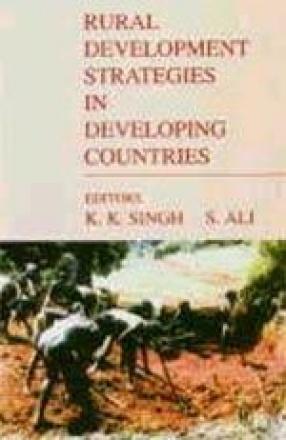 Rural Development Strategies in Developing Countries