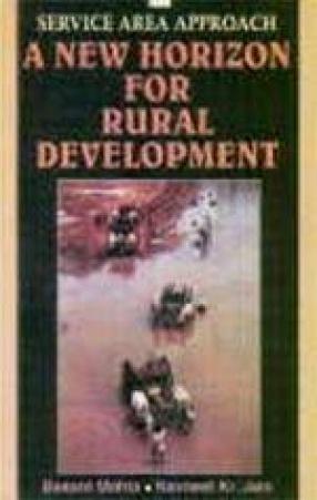 Service Area Approach: A New Horizon for Rural Development