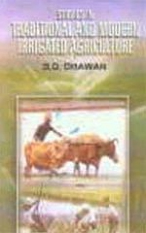 Studies in Traditional and Modern Irrigated Agriculture