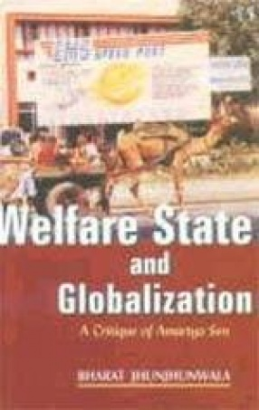 Welfare State and Globalization: A Critique of Amartya Sen