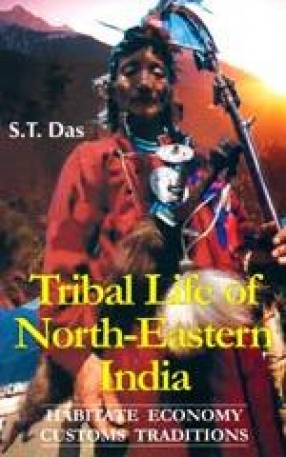 Tribal Life of North-Eastern India