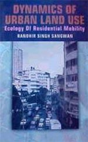 Dynamics of Urban Land Use: Ecology of Residential Mobility