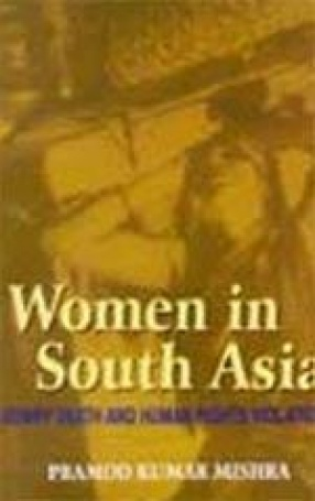 Women in South Asia: Dowry Death and Human Rights Violations