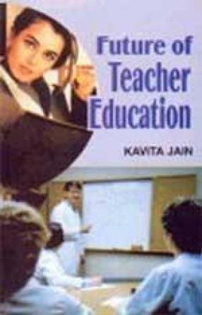 Future of Teacher Education
