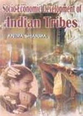 Socio-Economic Development of Indian Tribes